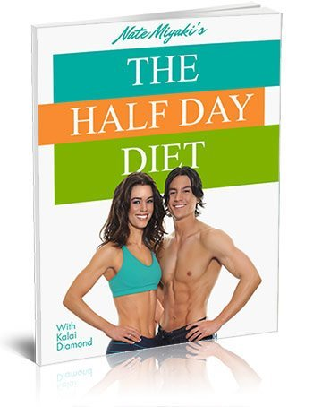 The Half Day Diet: A Comprehensive Guide to an Amazing Body.