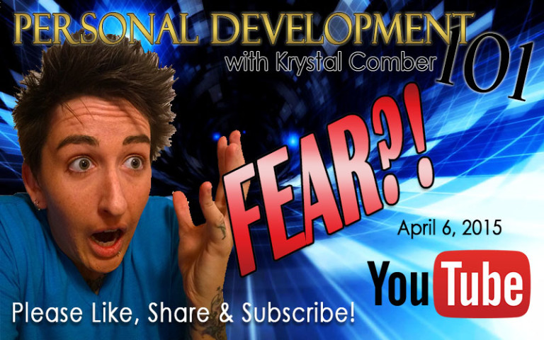 Overcoming FEAR and Creating Lasting Success Personal Development 101 with Krystal Comber