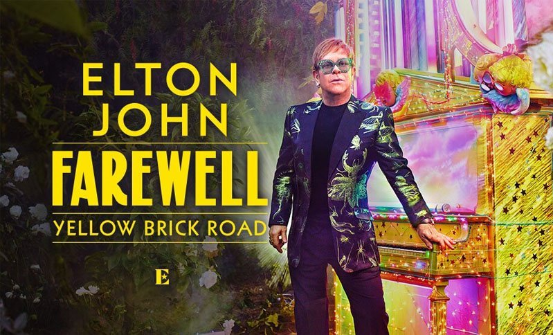 Elton John's Final Tour –  'Farewell Yellow Brick Road' – Limited Time Offer Discount Tickets