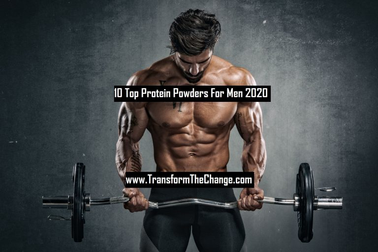 Top 10 Protein Powders For Men 2020