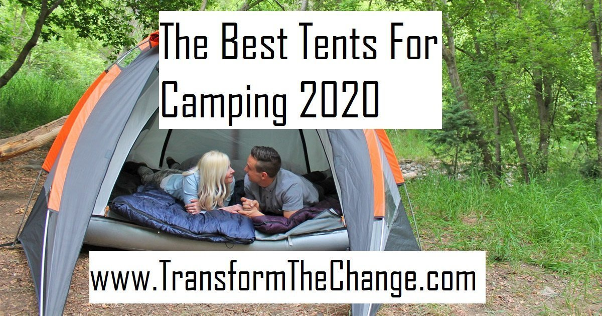 The Best Tents For Camping 2020