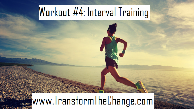 Workout #4: Interval Training