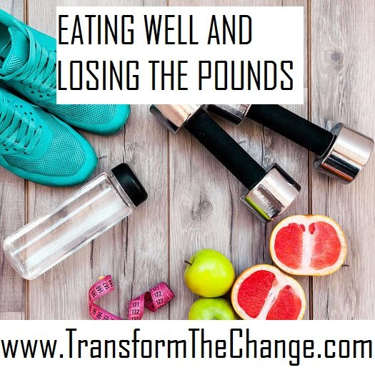 EATING WELL AND LOSING THE POUNDS