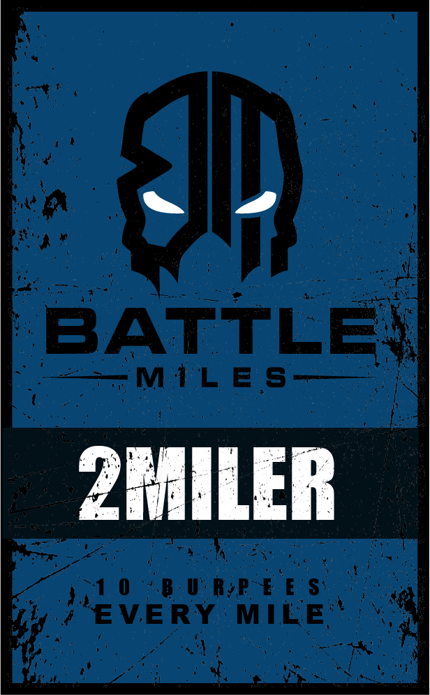 The Battle Miles 2 Miler with Burpees – My First Battle Miles Virtual Race