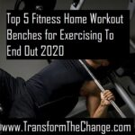 Top 5 Fitness Home Workout Benches for Exercising To End Out 2020