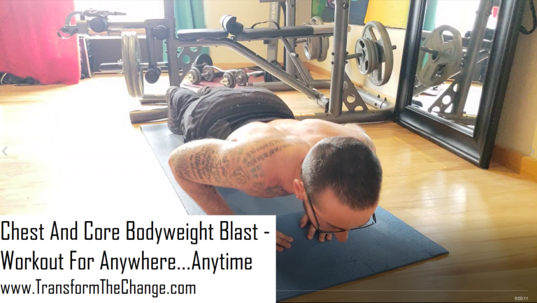 Chest And Core Bodyweight Blast – Workout For Anywhere…Anytime