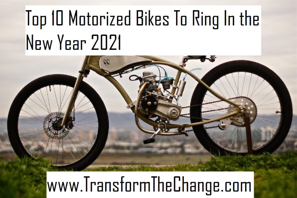Top 10 Motorized Bikes To Ring In the New Year 2021