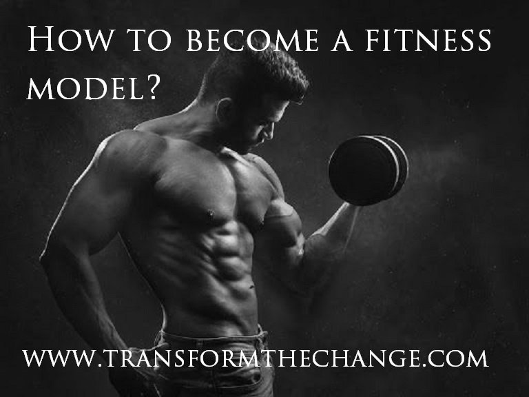 How to become a fitness model?