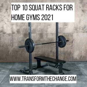 Top 10 Squat Racks For Home Gyms 2021