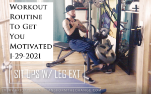 Workout Routine To Get You Motivated 1-29-2021