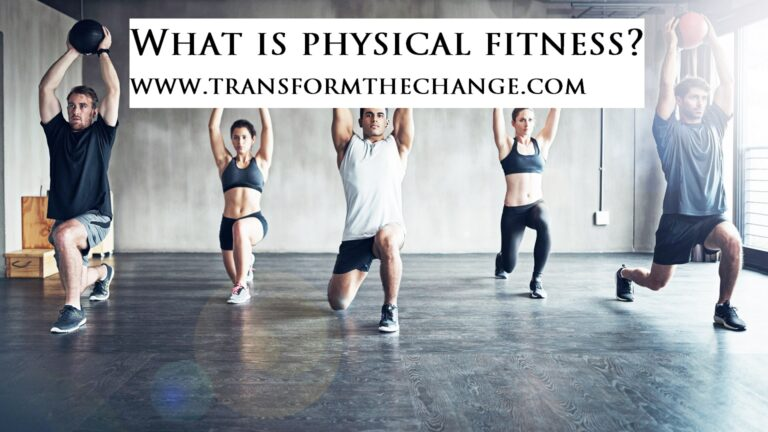 Read more about the article What is physical fitness?