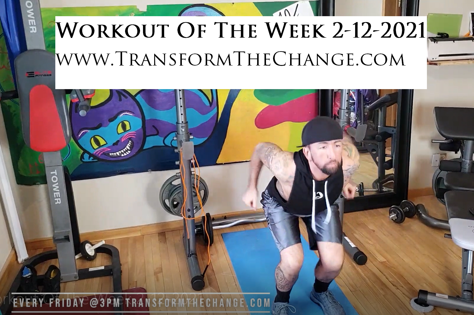 Workout Of The Week 2-12-2021