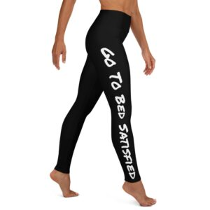 Wake Up Determined…Go To Bed Satisfied Yoga Leggings